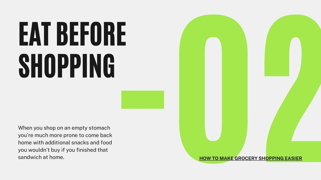 -02 EAT BEFORE SHOPPING When you shop on an emp...