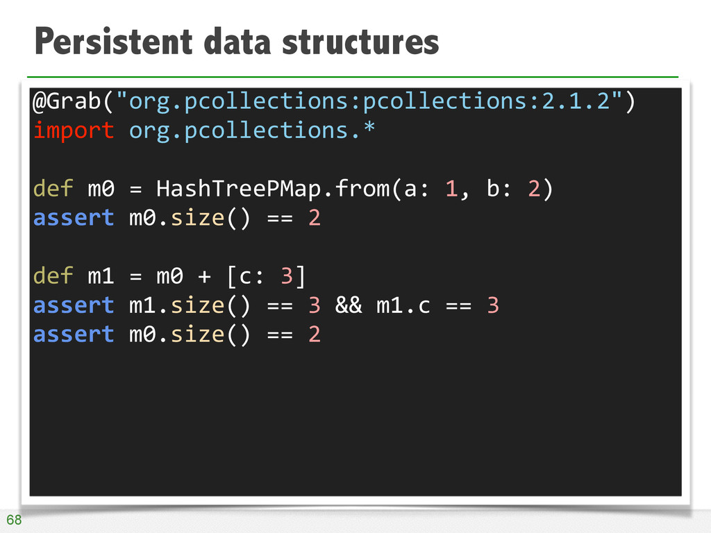 """Persistent data structures 68 @Grab(""""org.pcolle..."""