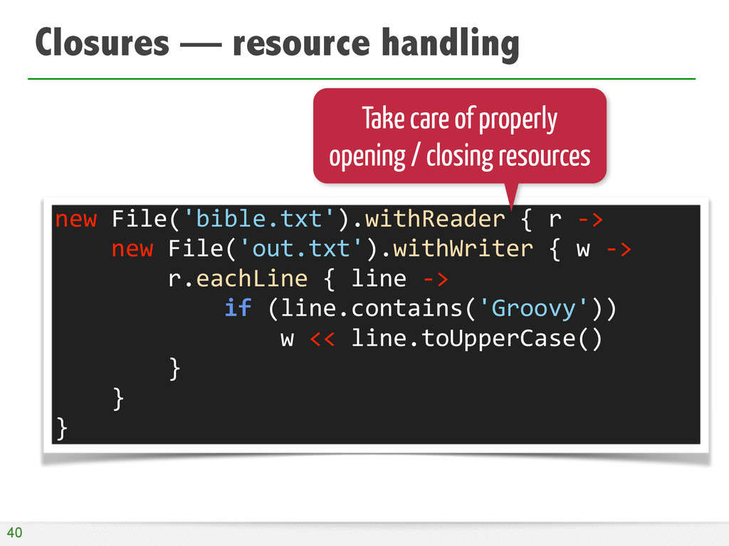 Closures — resource handling 40 new	