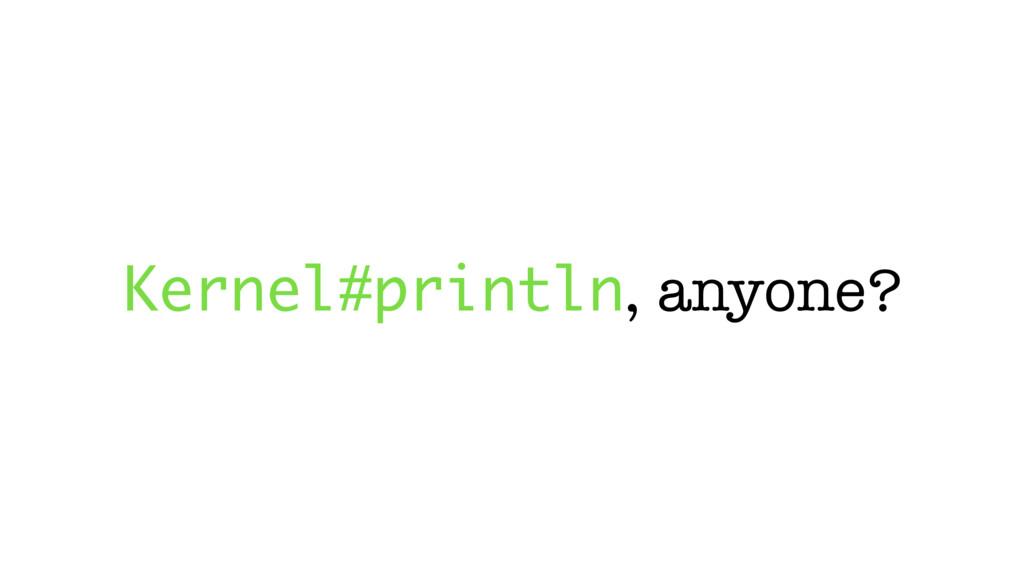Kernel#println, anyone?