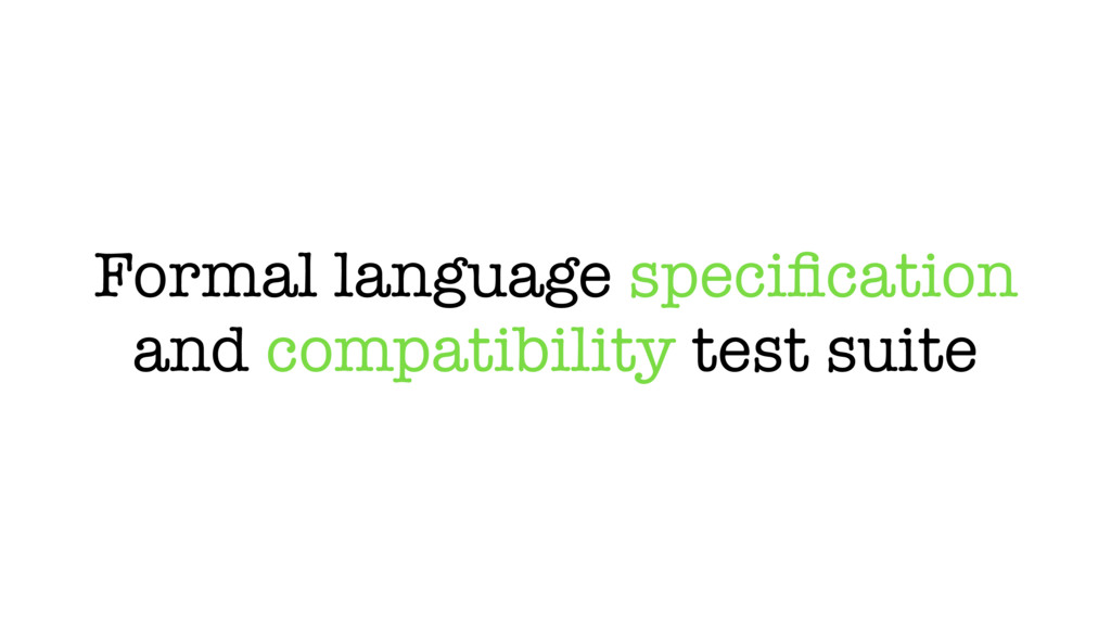 Formal language specification and compatibility ...