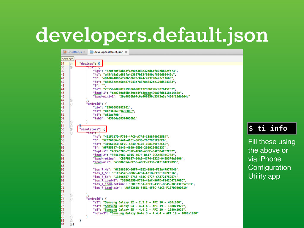 developers.default.json $ ti info Fill these us...