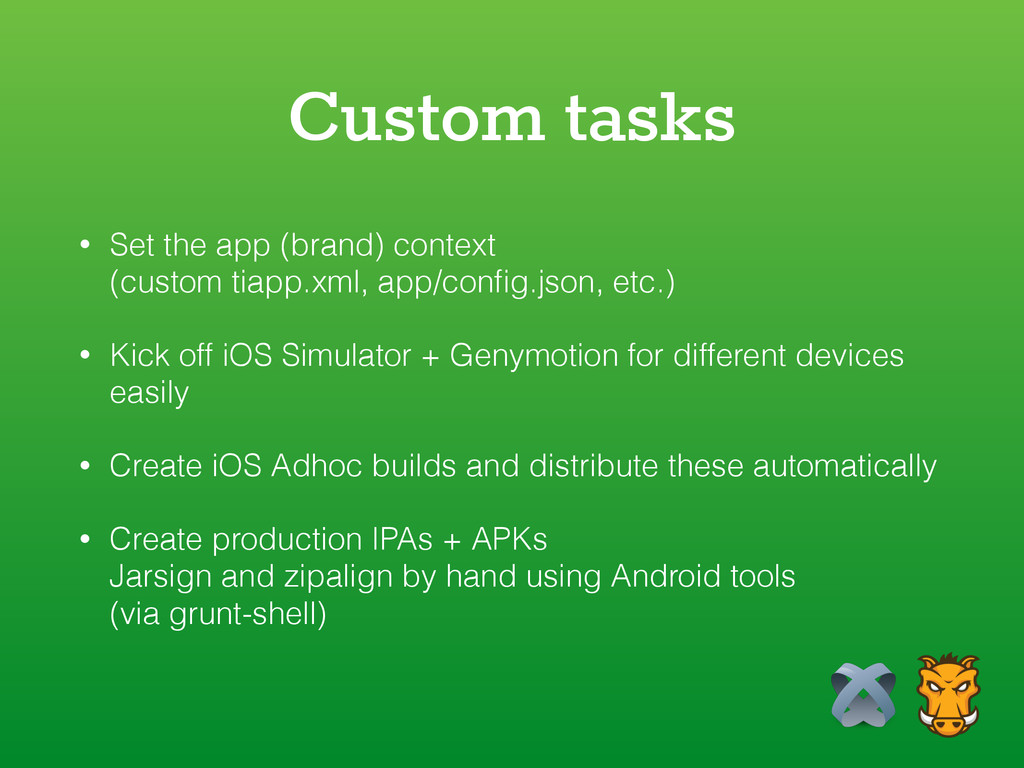 Custom tasks • Set the app (brand) context 
