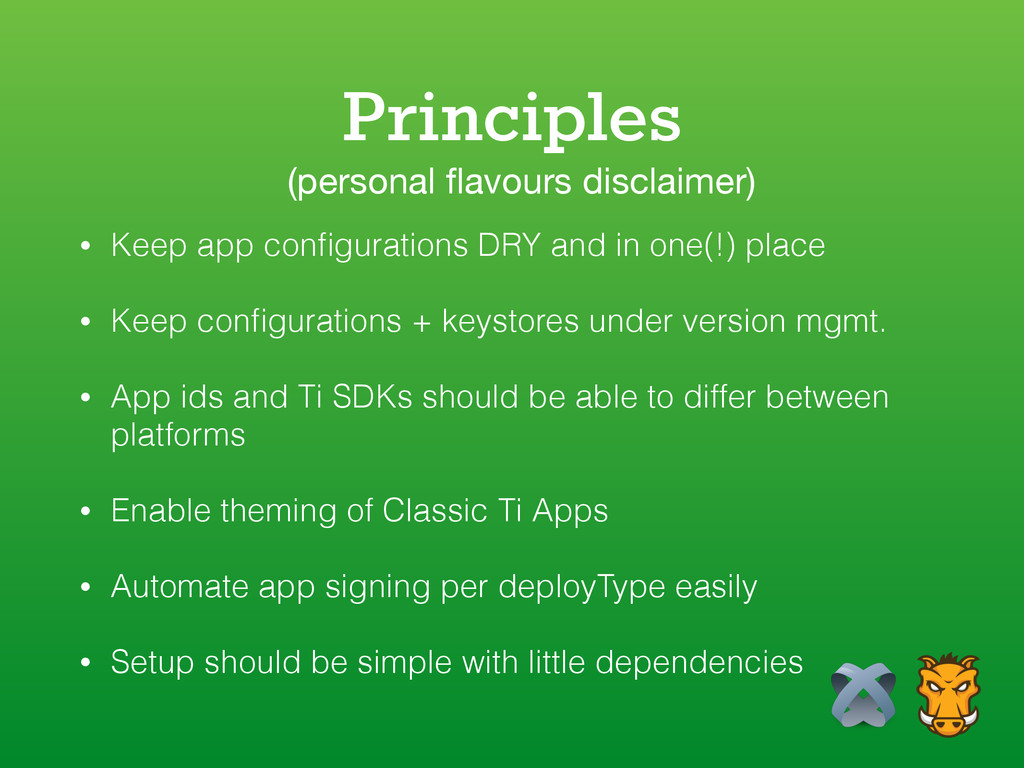 Principles • Keep app configurations DRY and in ...