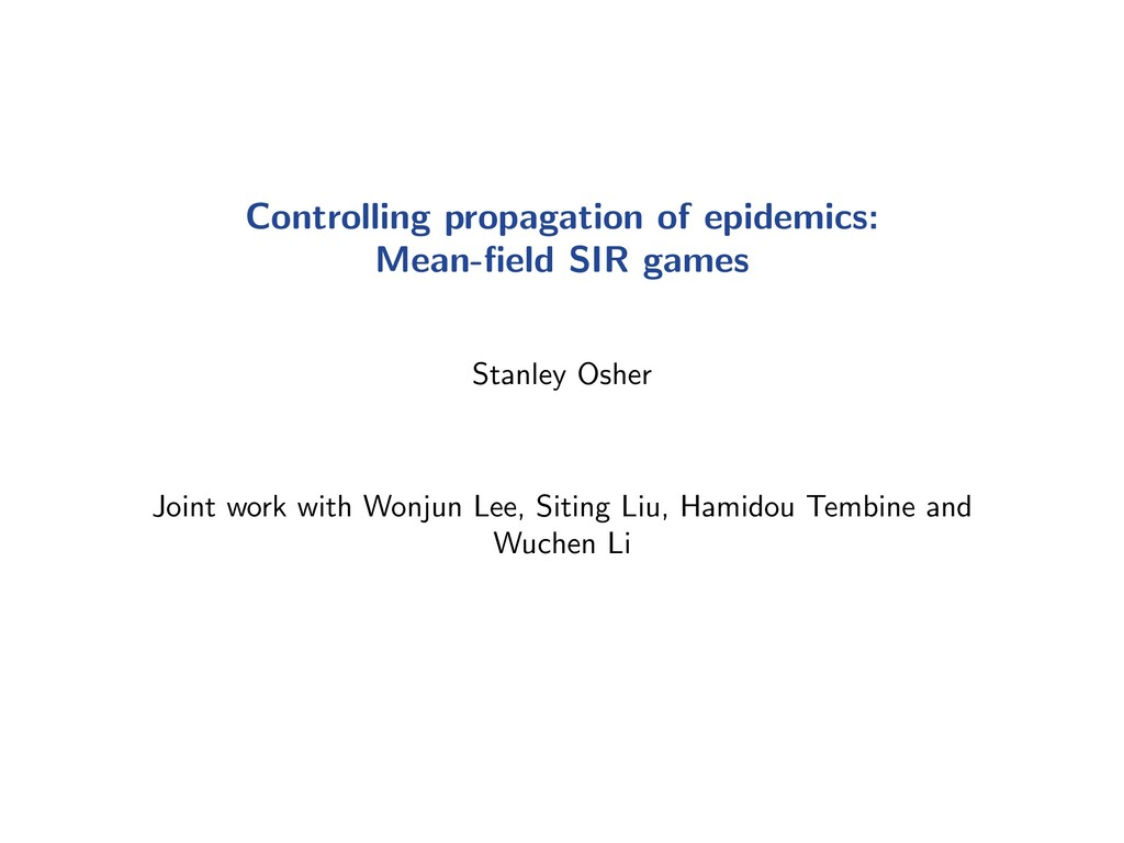 Controlling propagation of epidemics: Mean-field...