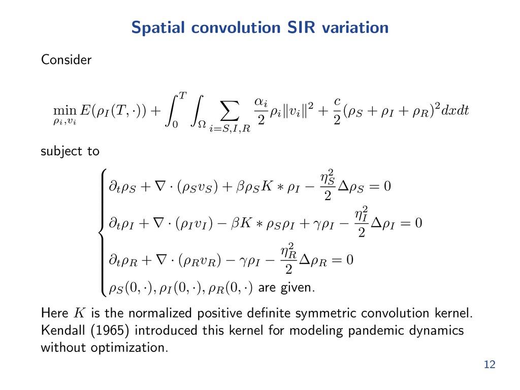 Spatial convolution SIR variation Consider min ...