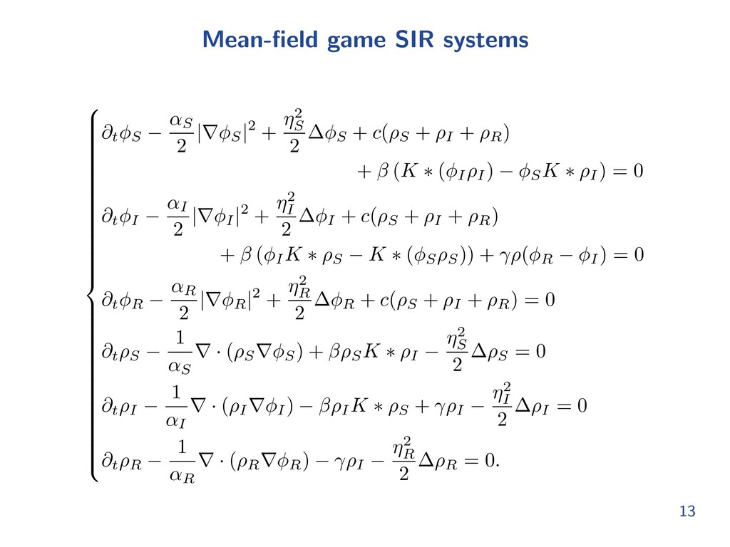 Mean-field game SIR systems 8 > > > > > > > > > ...