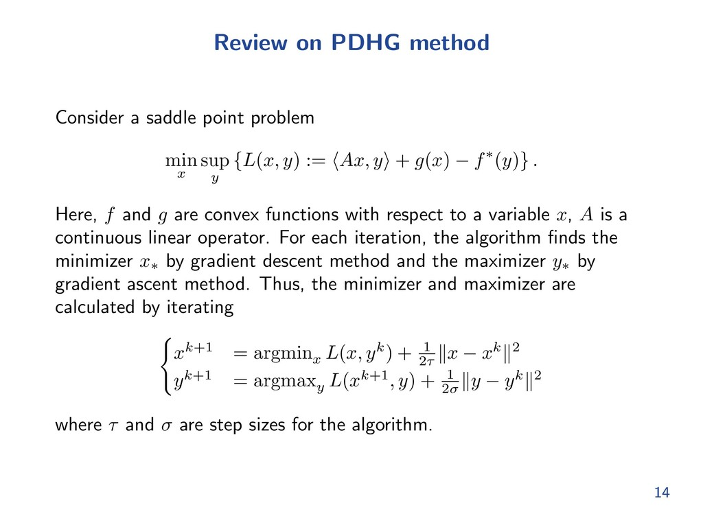 Review on PDHG method Consider a saddle point p...