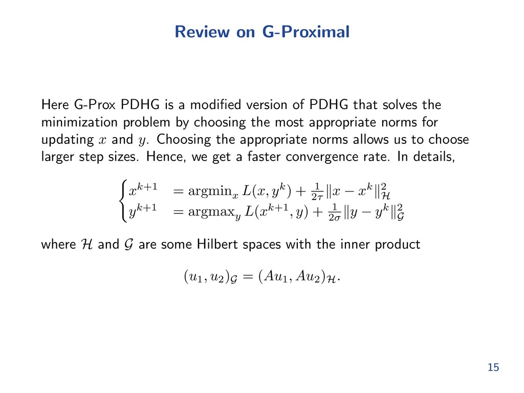 Review on G-Proximal Here G-Prox PDHG is a modi...
