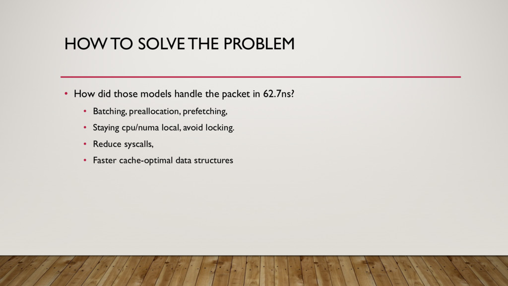 HOW TO SOLVE THE PROBLEM • How did those models...