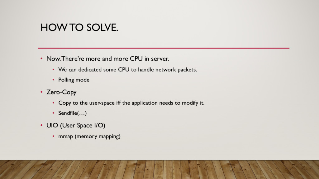HOW TO SOLVE. • Now. There're more and more CPU...