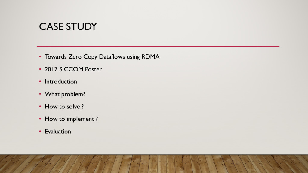 CASE STUDY • Towards Zero Copy Dataflows using ...