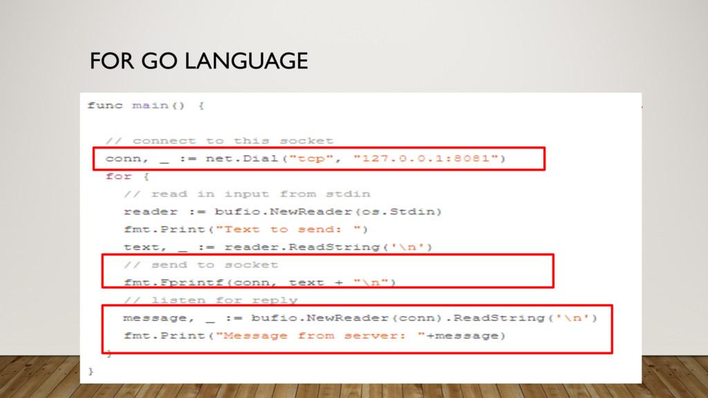 FOR GO LANGUAGE