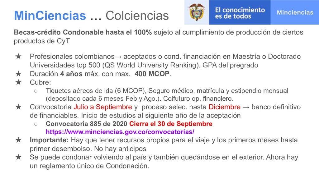 MinCiencias … Colciencias Becas-crédito Condona...