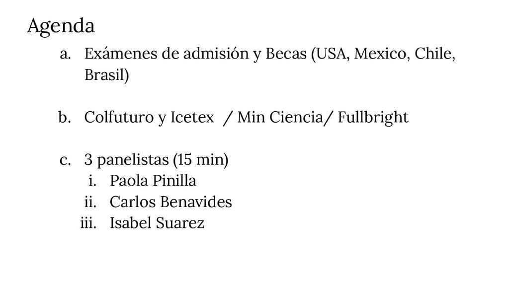 Agenda a. Exámenes de admisión y Becas (USA, Me...