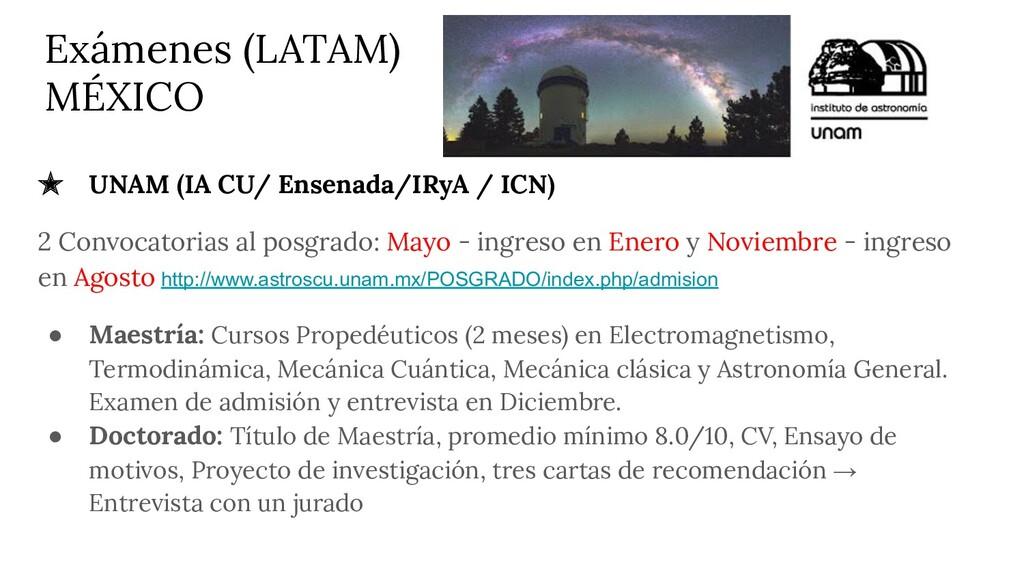 Exámenes (LATAM) MÉXICO ★ UNAM (IA CU/ Ensenada...