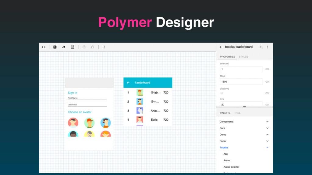 Polymer Designer