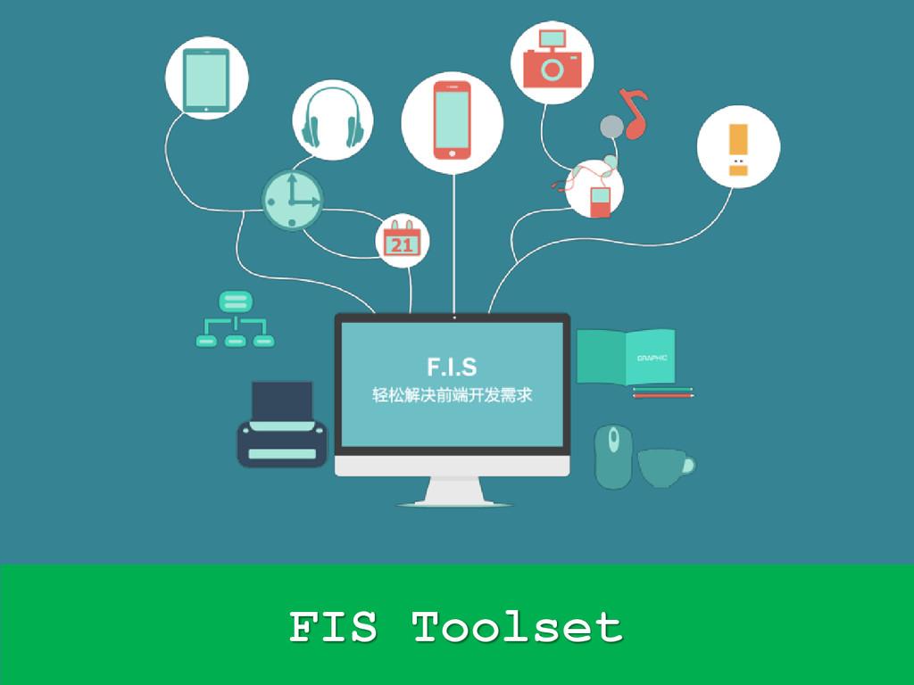 FIS Toolset