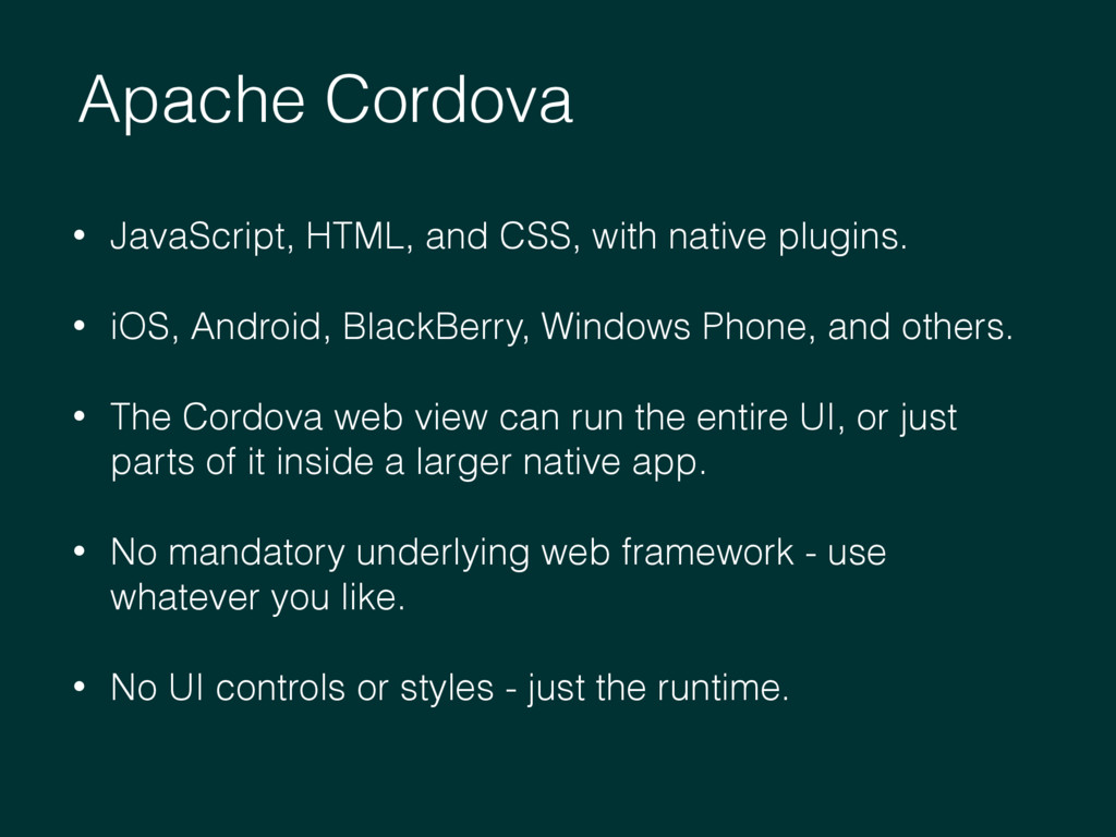 Apache Cordova • JavaScript, HTML, and CSS, wit...