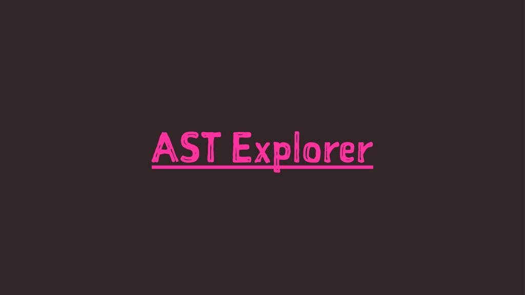 AST Explorer