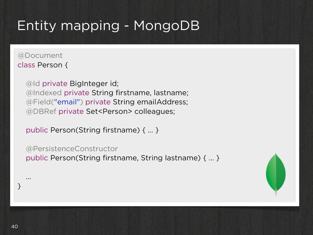 40 Entity mapping - MongoDB @Document class Per...