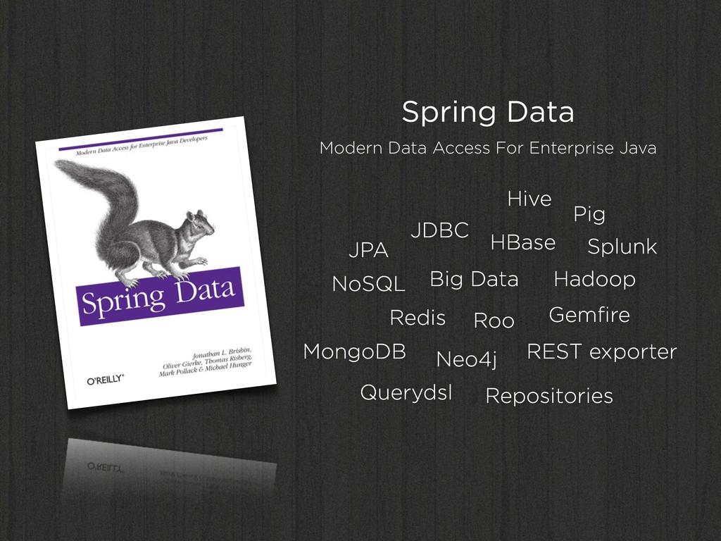 Spring Data Modern Data Access For Enterprise J...