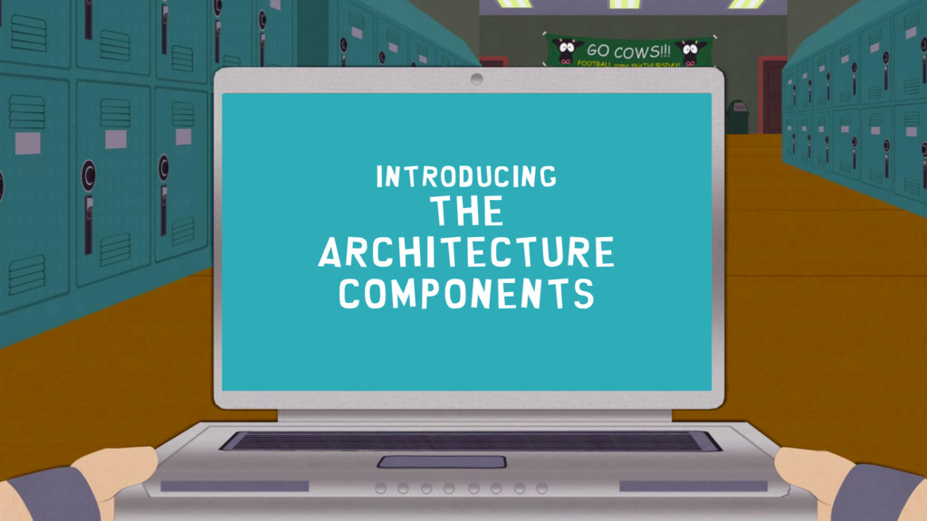 Introducing The architecture components