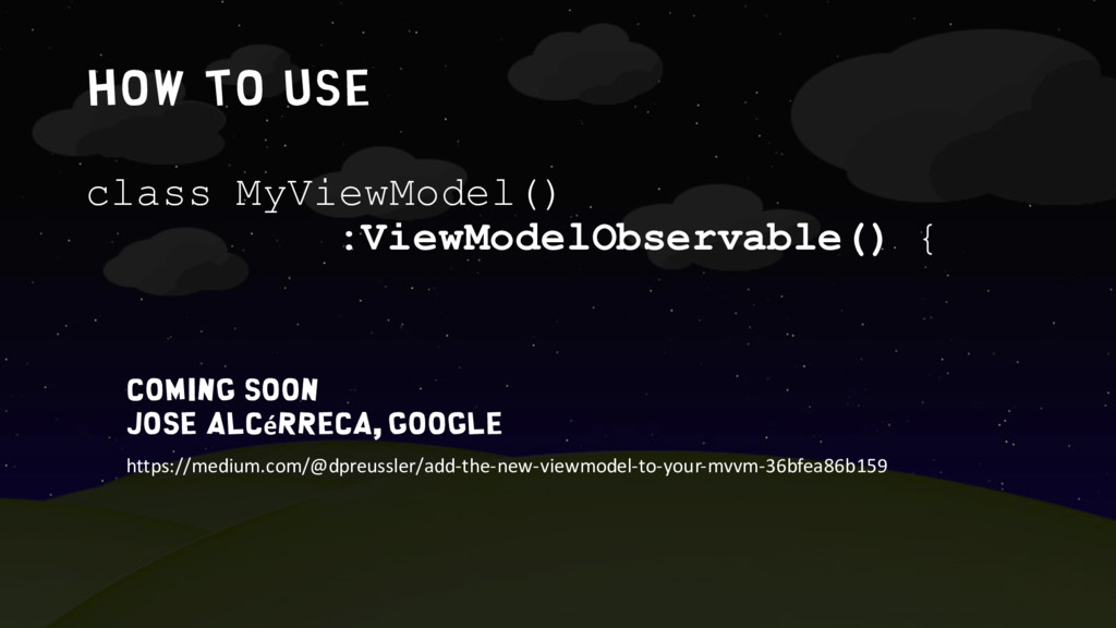 How to use class MyViewModel() :ViewModelObserv...