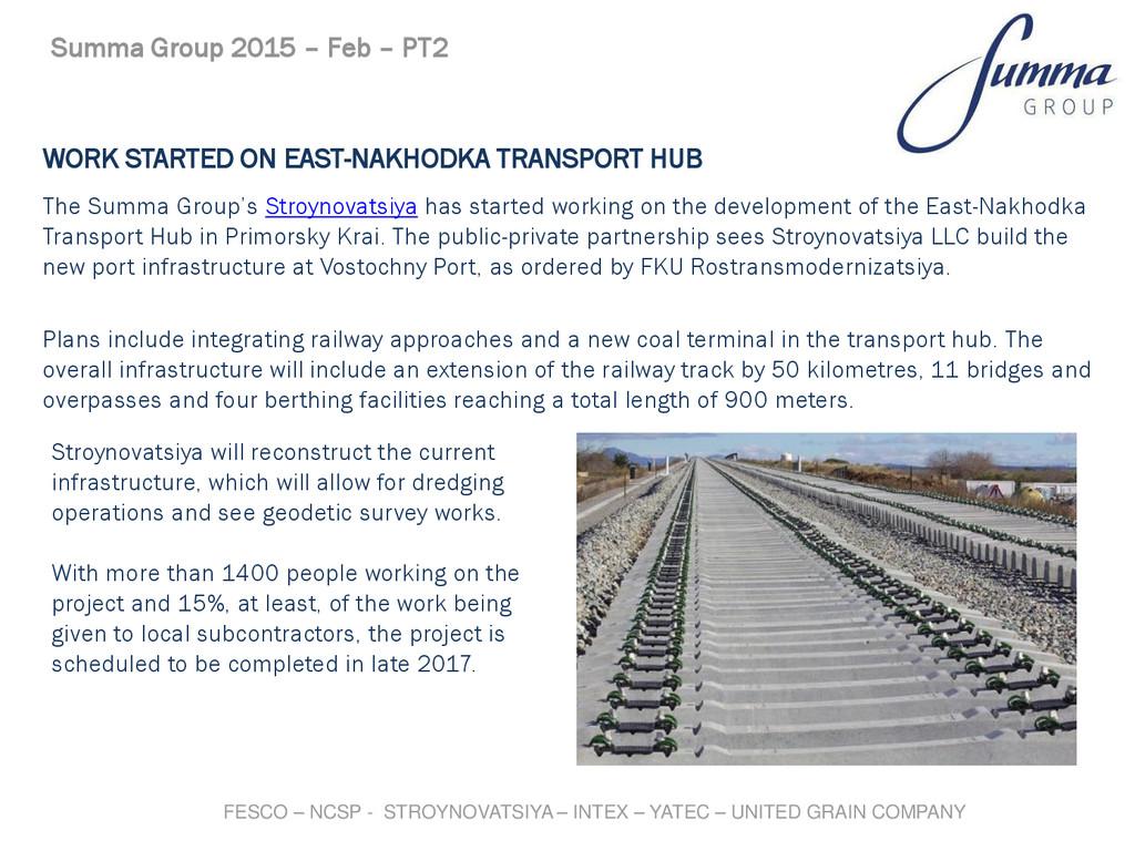WORK STARTED ON EAST-NAKHODKA TRANSPORT HUB The...