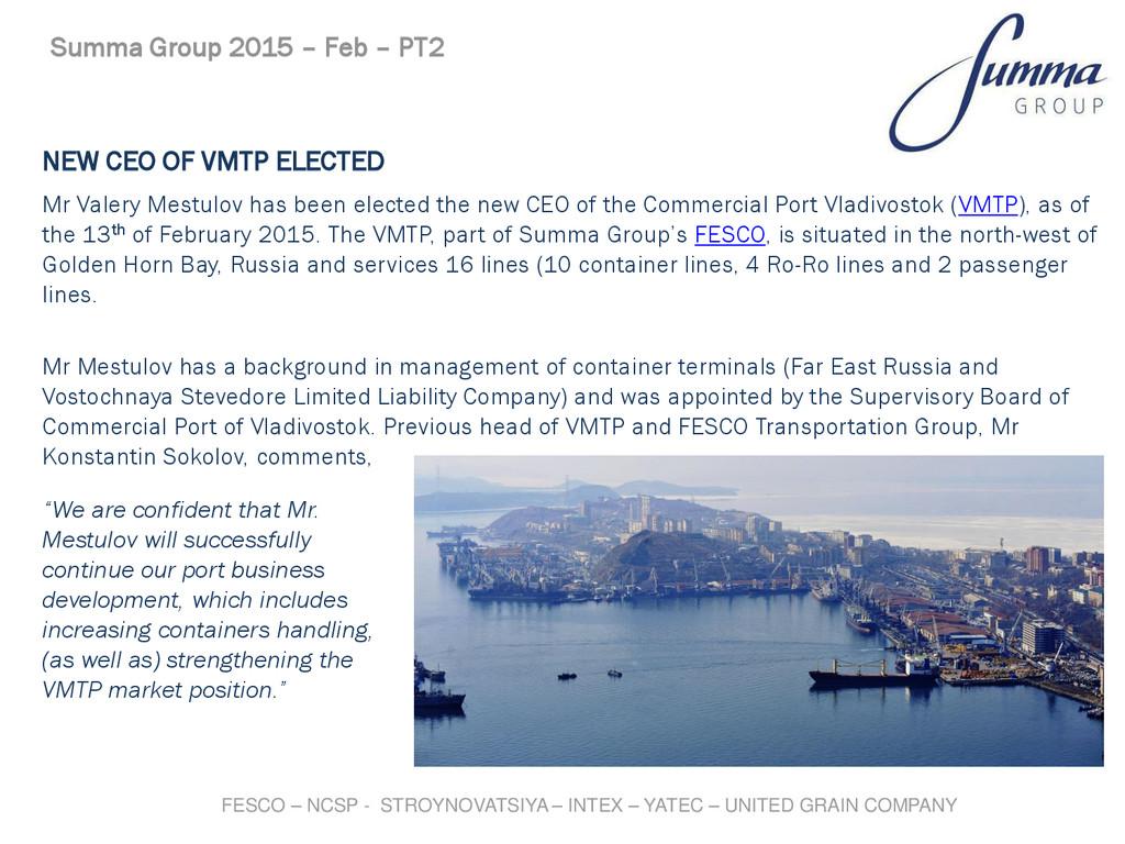 NEW CEO OF VMTP ELECTED Mr Valery Mestulov has ...