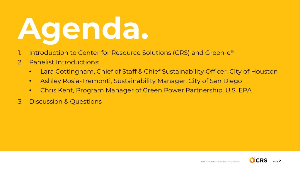 Agenda. PAGE 2 © 2021 Center for Resource Solut...