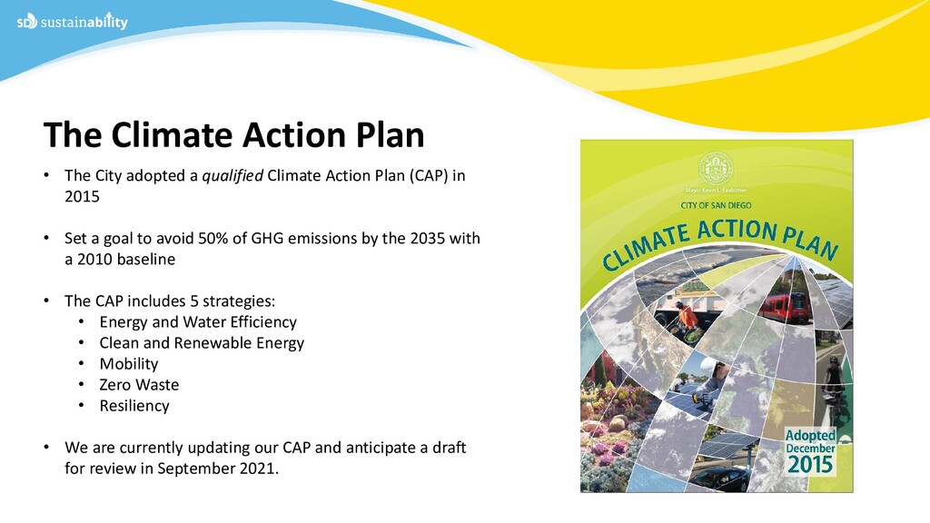 • The City adopted a qualified Climate Action P...