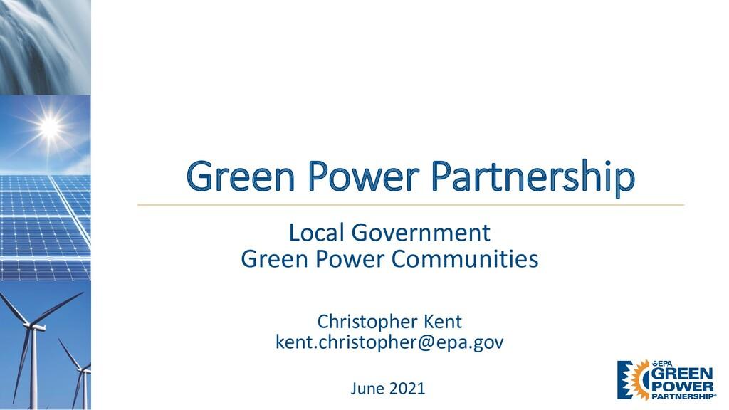 Green Power Partnership June 2021 Local Governm...