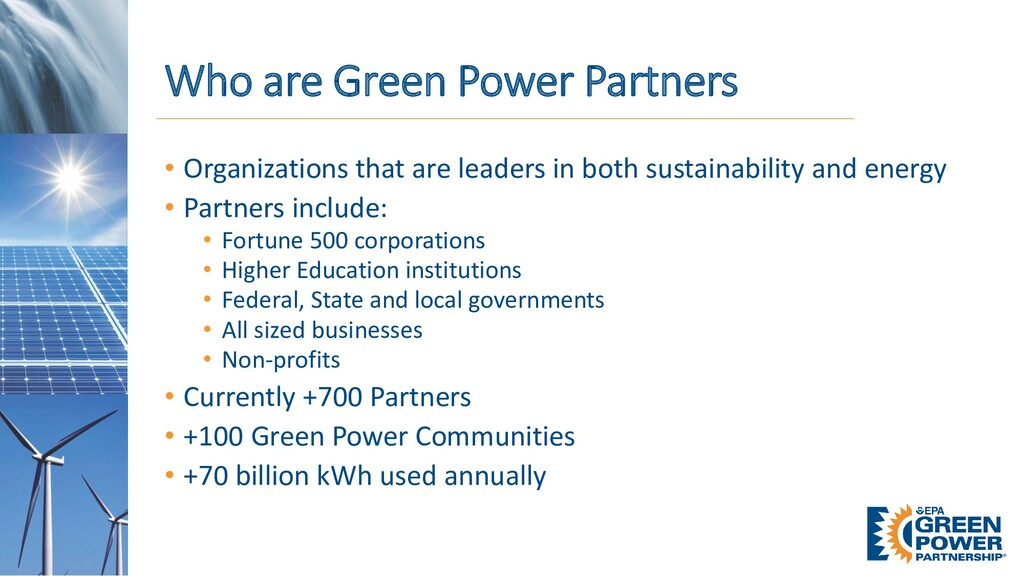 Who are Green Power Partners • Organizations th...