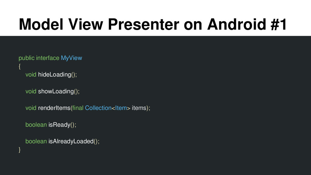Model View Presenter on Android #1 public inter...