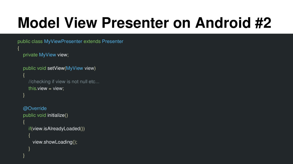 Model View Presenter on Android #2 public class...