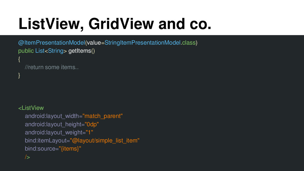 ListView, GridView and co. @ItemPresentationMod...
