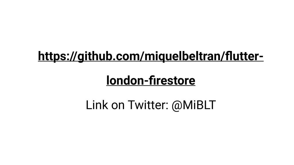 https://github.com/miquelbeltran/flutter- london...