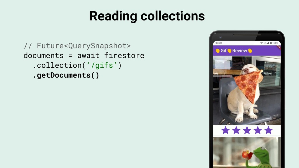 Reading collections // Future<QuerySnapshot> do...