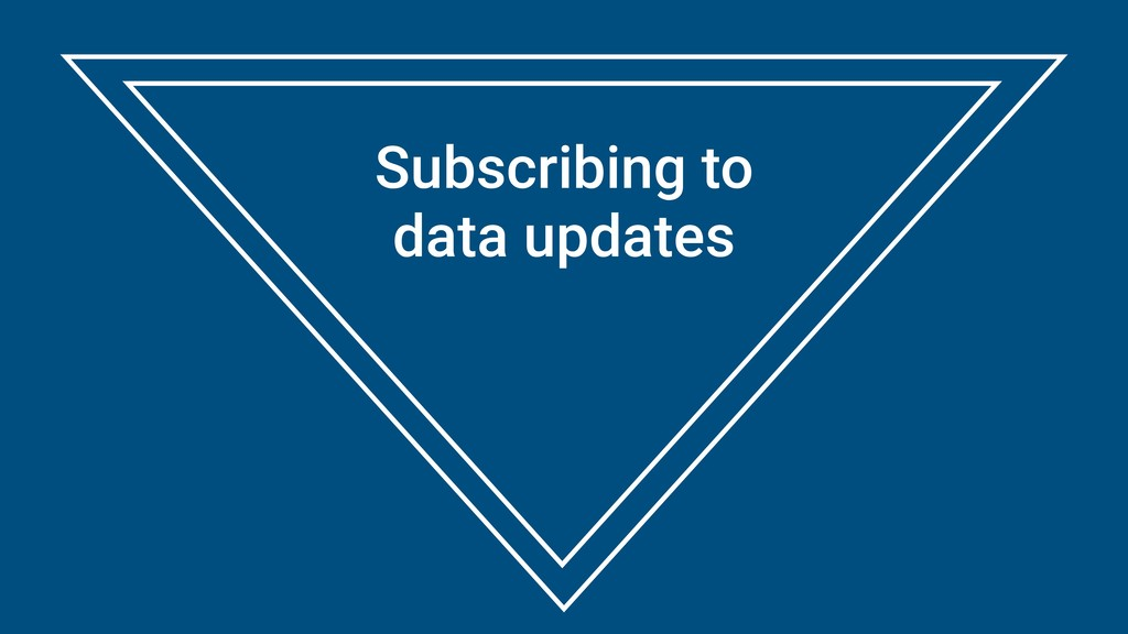 Subscribing to data updates