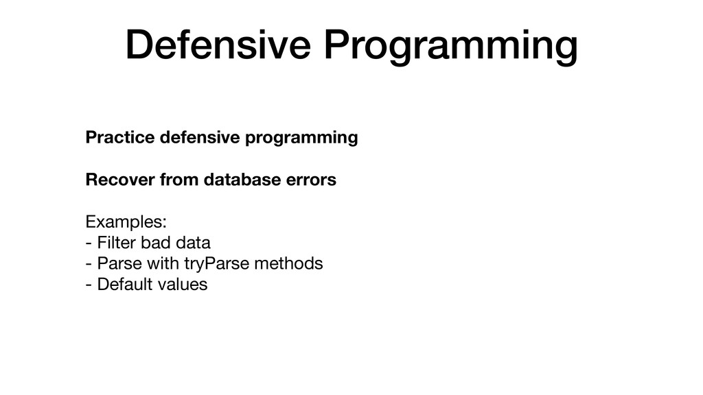 Defensive Programming Practice defensive progra...