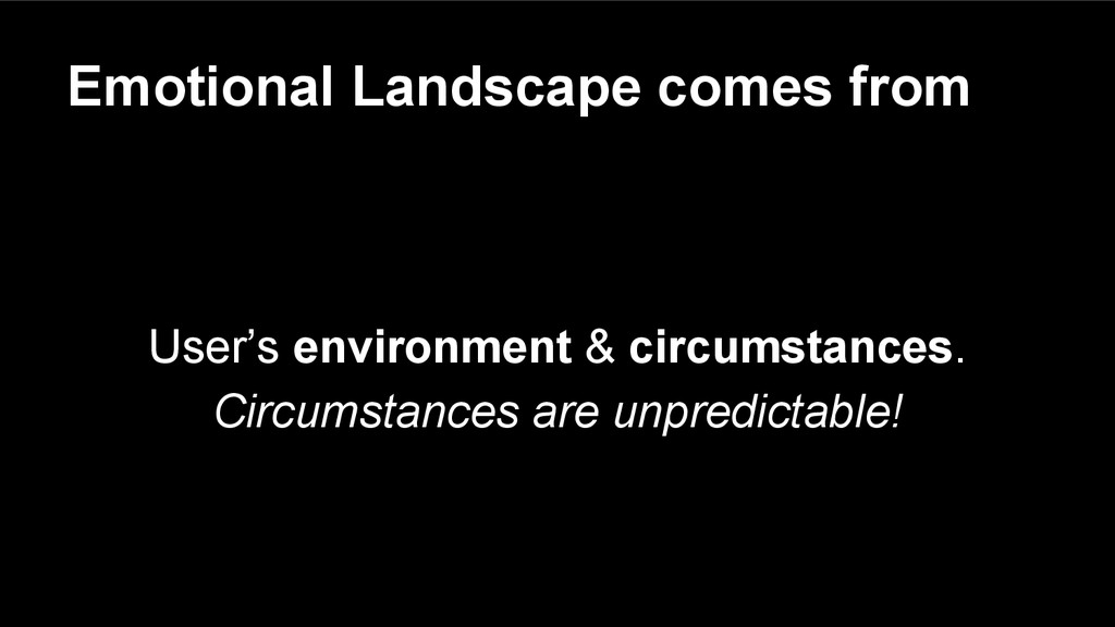 Emotional Landscape comes from User's environme...