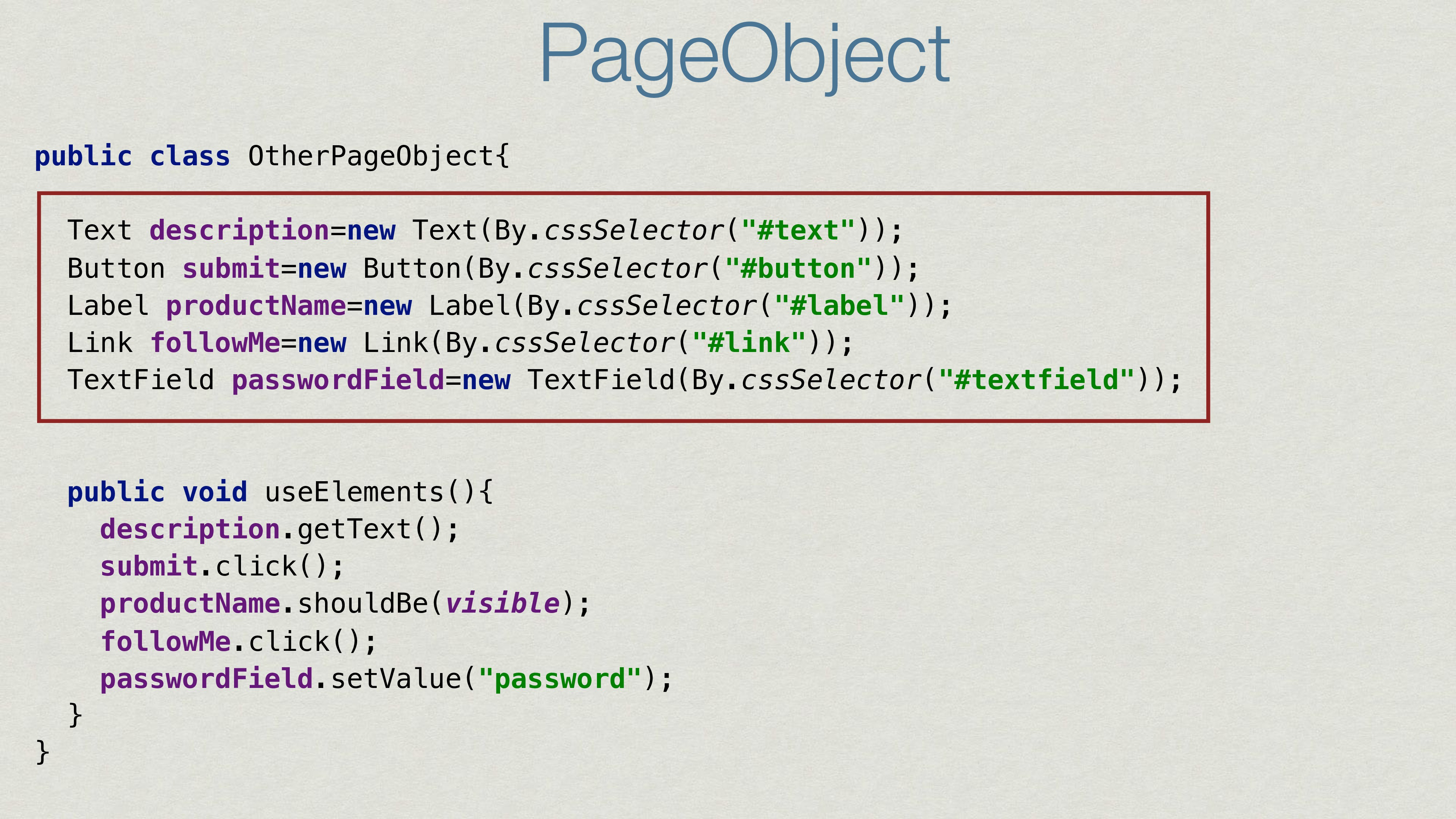 PageObject public class OtherPageObject{ Text d...