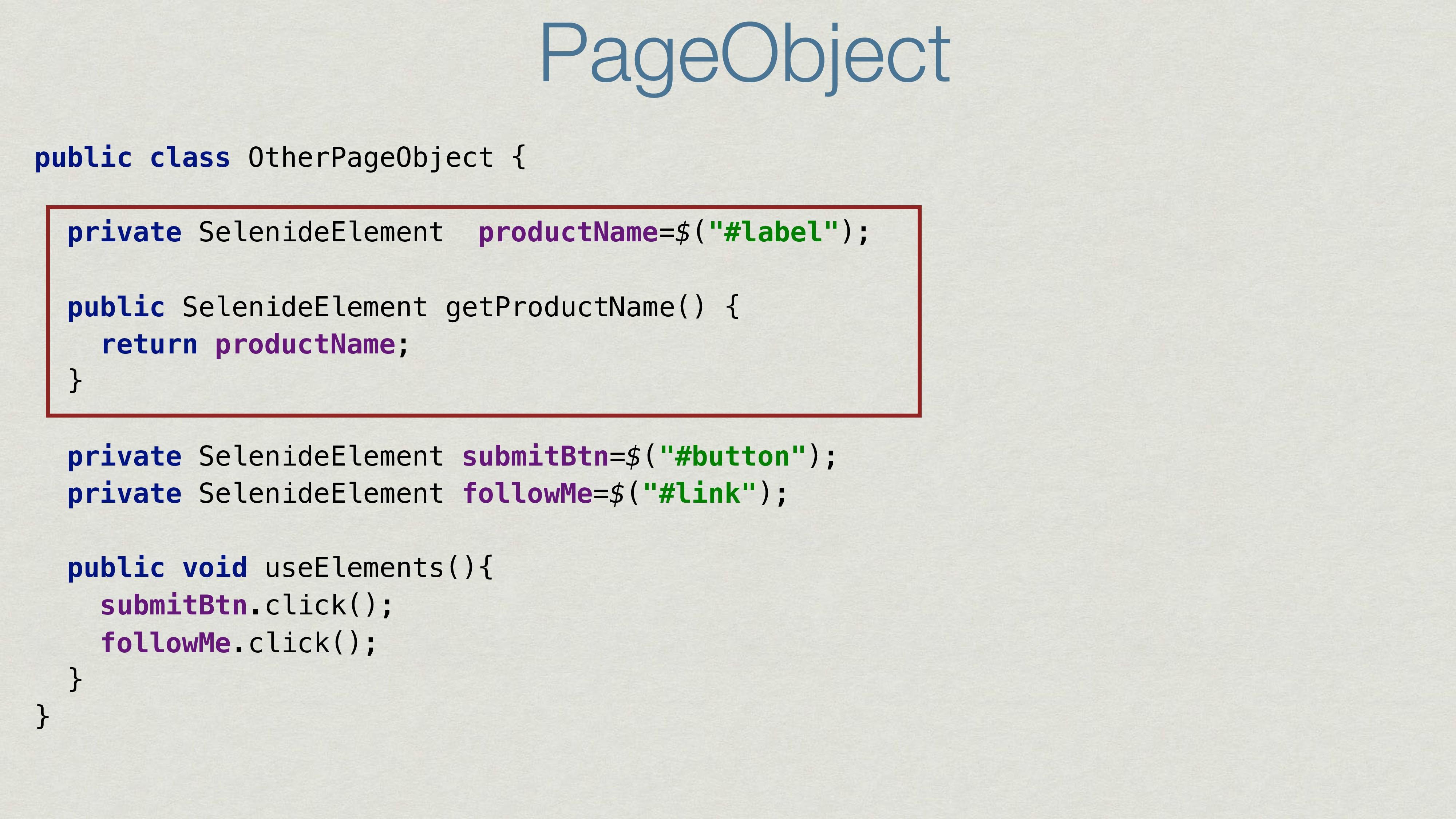 PageObject public class OtherPageObject { priva...