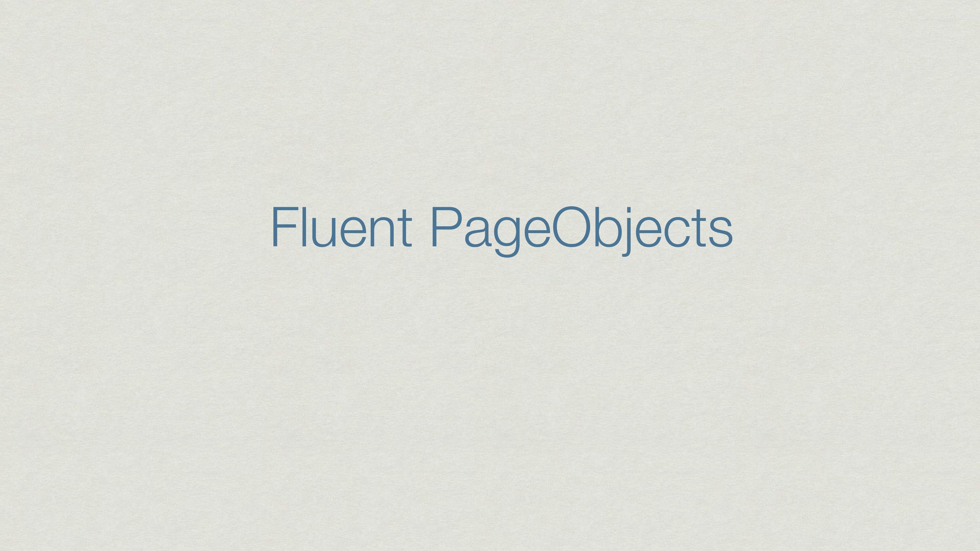 Fluent PageObjects