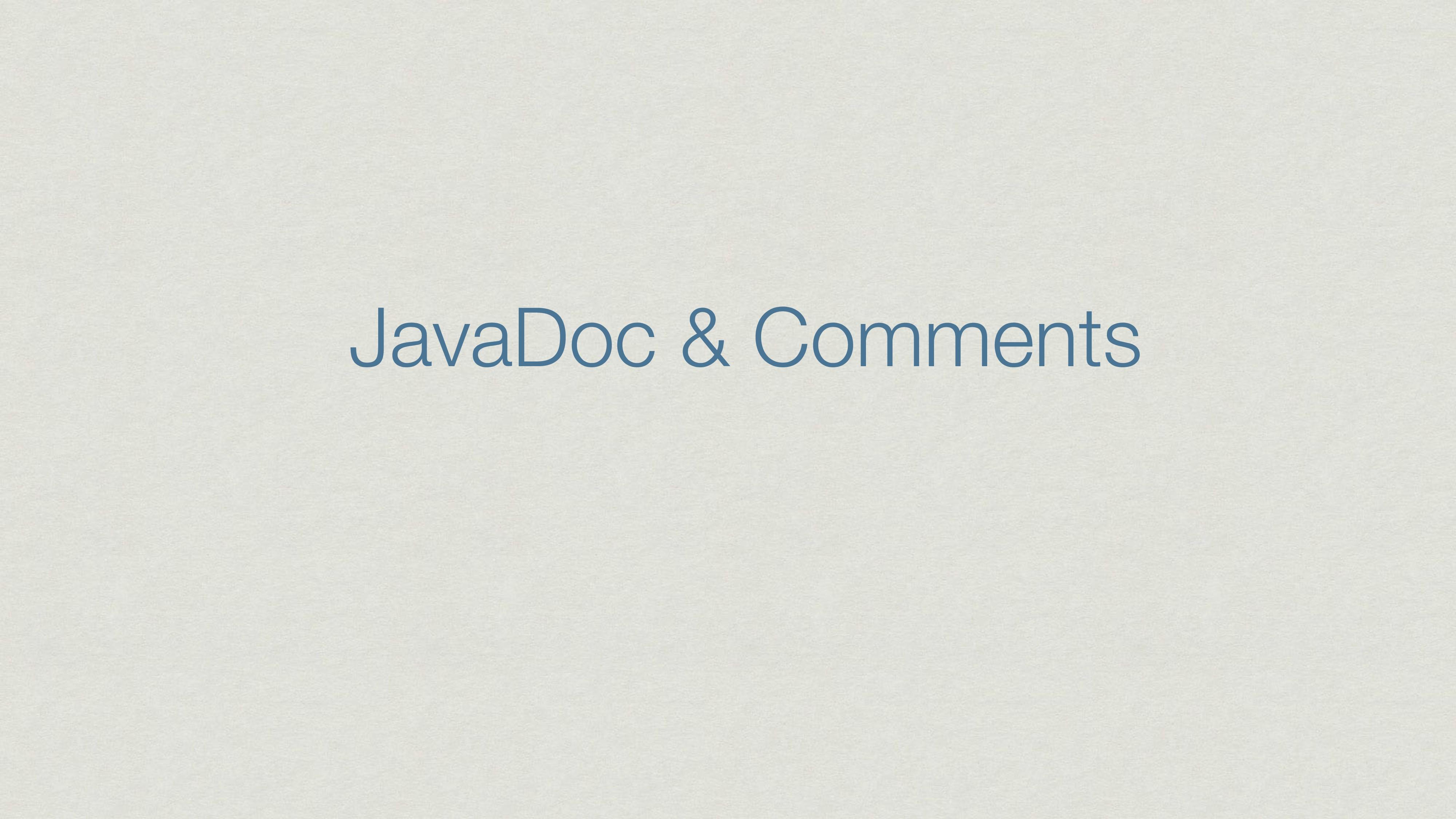 JavaDoc & Comments