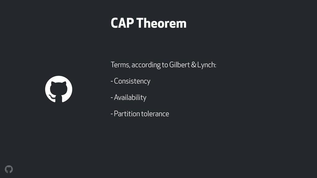 CAP Theorem Terms, according to Gilbert & Lynch...