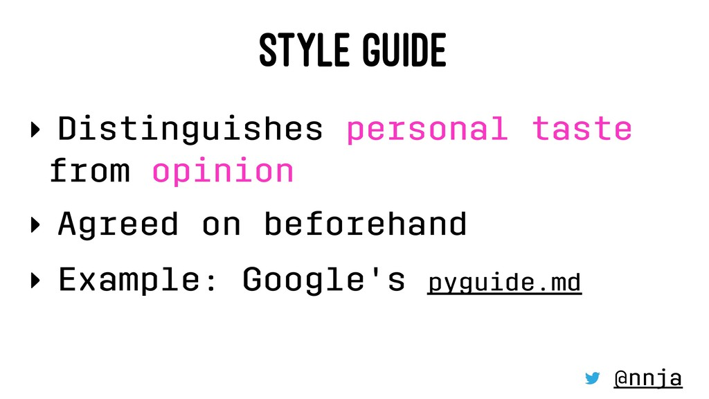 STYLE GUIDE ‣ Distinguishes personal taste from...
