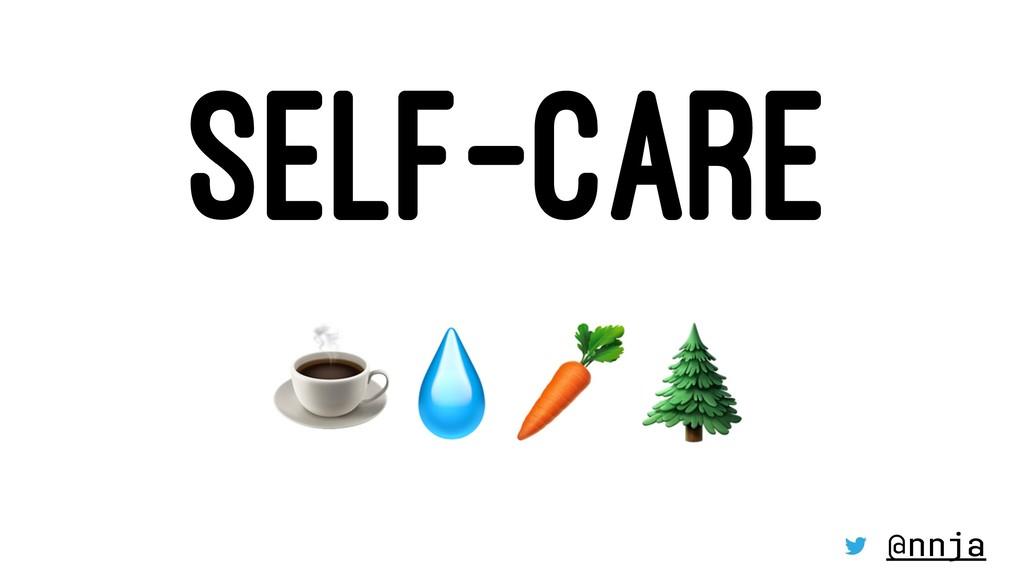 """SELF-CARE ☕""""#$ @nnja"""
