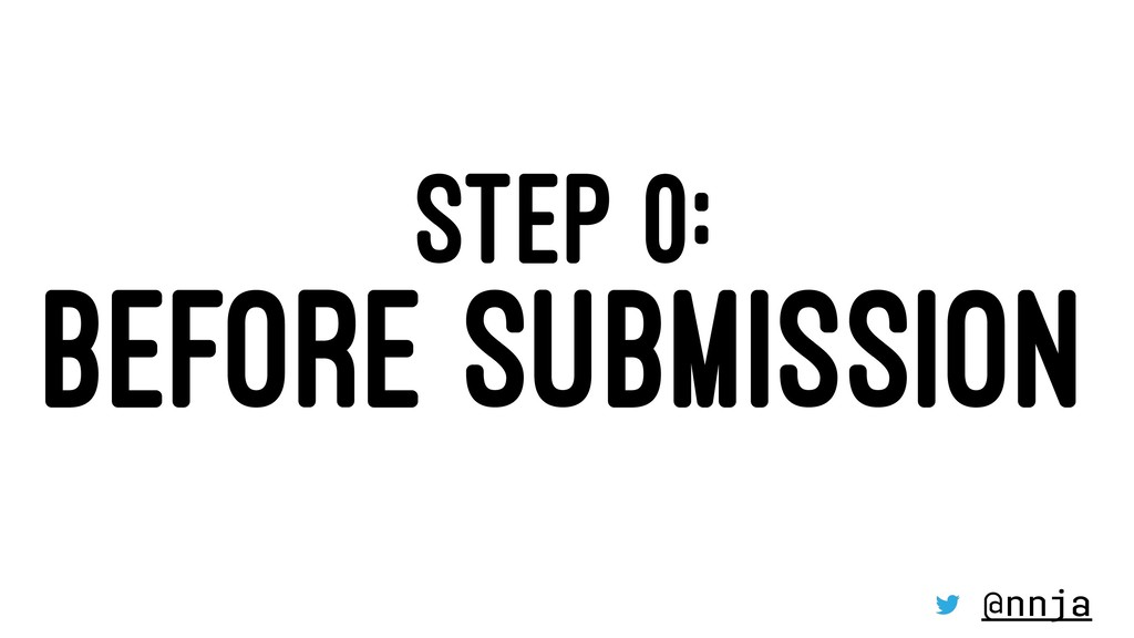 STEP 0: BEFORE SUBMISSION @nnja